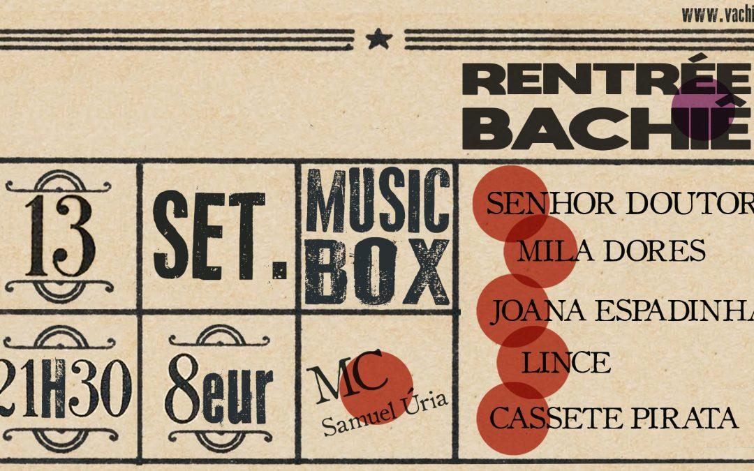 Rentrée Bachiê   13 Setembro   MUSICBOX