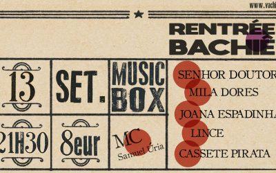 Rentrée Bachiê | 13 Setembro | MUSICBOX
