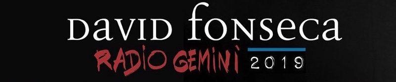 """DAVID FONSECA TOURNÉE 2019 """"TOUR RADIO GEMINI"""" PROSSEGUE COM APRESENTAÇÕES EM BEJA, ALMEIRIM, GOUVEIA E ESTARREJA"""