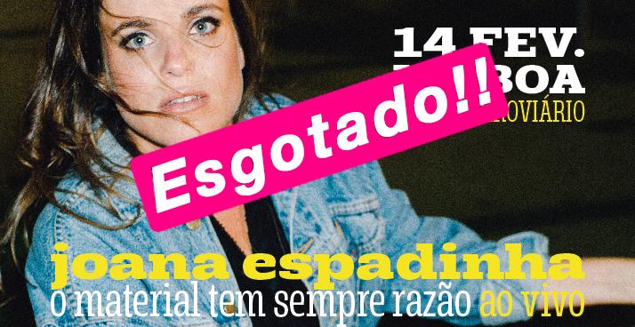 JOANA ESPADINHA – FERROVIÁRIO ESGOTADO EM DIA DE SÃO VALENTIM