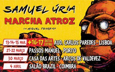 """SAMUEL ÚRIA """"MARCHA ATROZ"""" AO VIVO"""