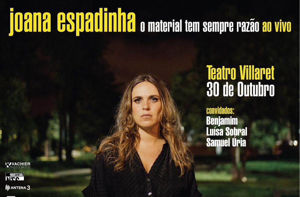 """JOANA ESPADINHA – """"O MATERIAL TEM SEMPRE RAZÃO"""" NO TEATRO VILLARET"""