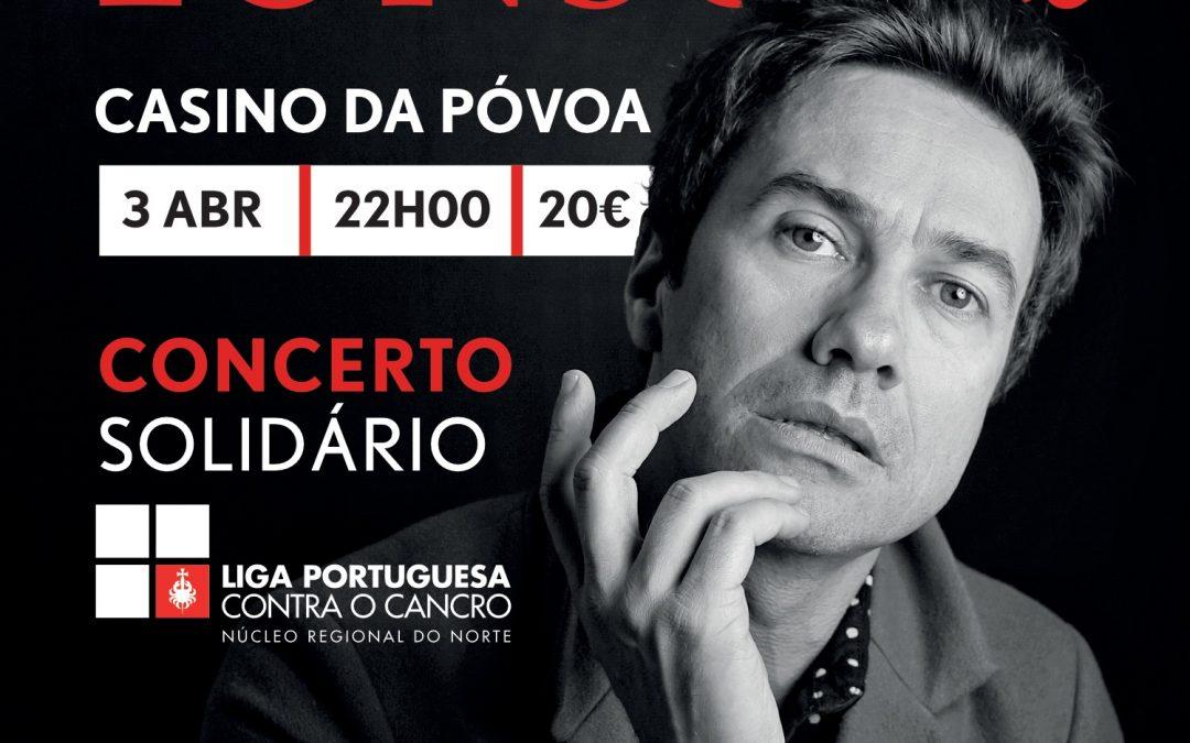 DAVID FONSECA – CONCERTO SOLIDÁRIO COM A LPCC
