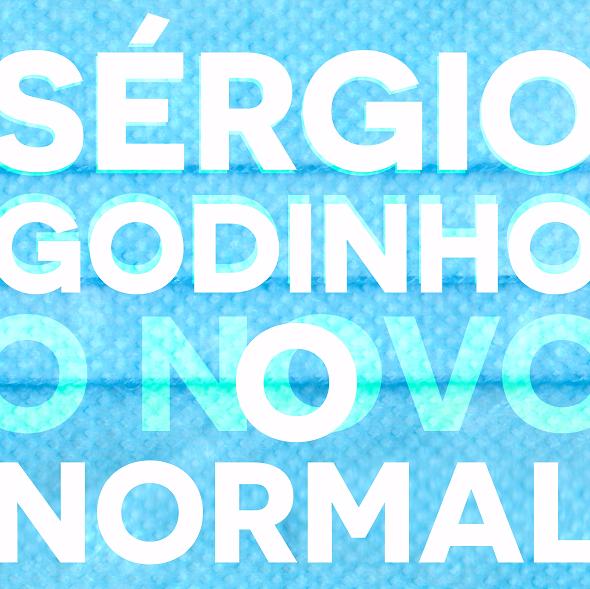 """""""O NOVO NORMAL"""", A NOVA CANÇÃO DE SÉRGIO GODINHO"""