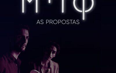 """MITO EDITAM NOVO SINGLE """"AS PROPOSTAS"""" COM APRESENTAÇÃO AO VIVO A 14 DE JULHO NA CASA DO CAPITÃO"""