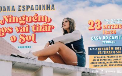 """""""NINGUÉM NOS VAI TIRAR O SOL"""", FESTA COM CONCERTO E DJ SET DIA 23 NA CASA DO CAPITÃO"""
